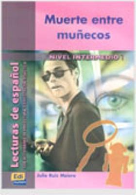 Muerte Entre Munecos - Ruiz Melero, Julio, and Ocasar Ariza, Jose Luis (Consultant editor), and Murcia Soriano, Abel (Consultant editor)