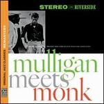 Mulligan Meets Monk [Remastered] - Gerry Mulligan/Thelonious Monk