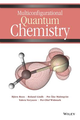 Multiconfigurational Quantum Chemistry - Roos, Bjoern O., and Lindh, Roland, and Malmqvist, Per Ake