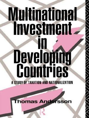 Multinational Investment in Developing Countries - Andersson, Thomas