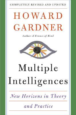 Multiple Intelligences: New Horizons - Gardner, Howard E