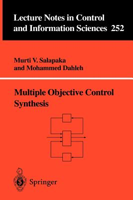 Multiple Objective Control Synthesis - Salapaka, Murti V