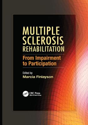 Multiple Sclerosis Rehabilitation: From Impairment to Participation - Finlayson, Marcia (Editor)