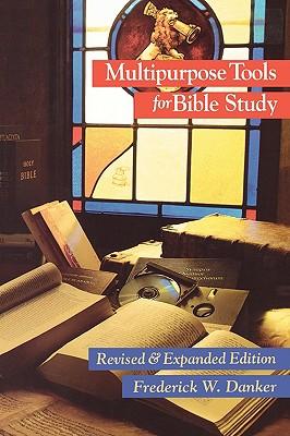Multipurpose Tools Bible Study - Danker, Frederick W