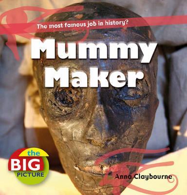 Mummy Maker - Claybourne, Anna