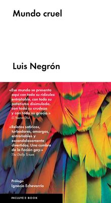 Mundo Cruel - Negron, Luis