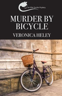 Murder by Bicycle - Heley, Veronica