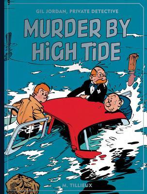 Murder by High Tide - Tillieux, M