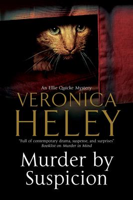 Murder by Suspicion - Heley, Veronica