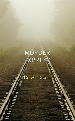 Murder Express - Scott, Robert