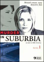 Murder in Suburbia: Series 01