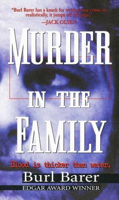 Murder in the Family - Barer, Burl