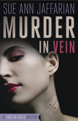 Murder in Vein - Jaffarian, Sue Ann