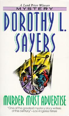 Murder Must Advertise - Sayers, Dorothy L