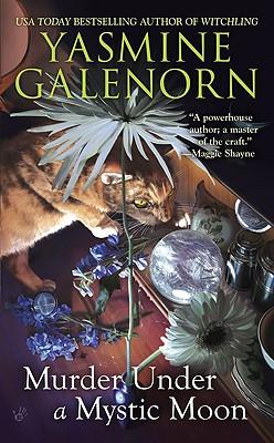 Murder Under a Mystic Moon - Galenorn, Yasmine