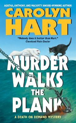 Murder Walks the Plank - Hart, Carolyn