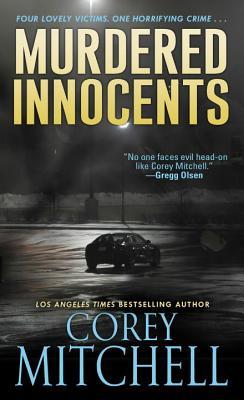 Murdered Innocents - Mitchell, Corey