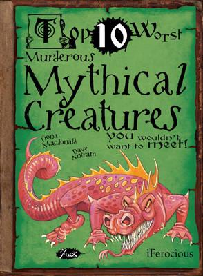 Murderous Mythical Creatures - MacDonald, Fiona