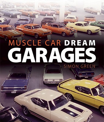 Muscle Car Dream Garages - Green, Simon