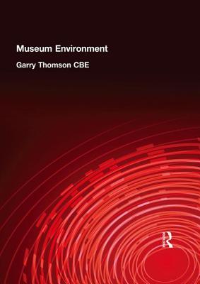 Museum Environment - Thomson Cbe, Garry