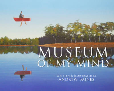 Museum of My Mind - Baines, Andrew