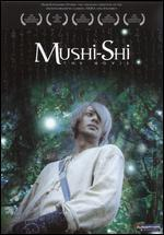 Mushi-Shi: The Movie