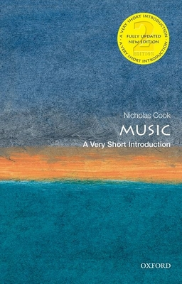 Music: A Very Short Introduction - Cook, Nicholas