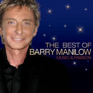 Music and Passion: The Best of Barry Manilow - Barry Manilow