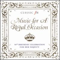 Music for a Royal Occasion: 90th Birthday Celebration for Her Majesty - Band of Coldstream Guards; Band of H.M. Royal Marines; Bryn Terfel (vocals); Bryn Terfel (bass);...