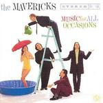 Music for All Occasions [UK Bonus Track] - The Mavericks