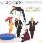 Music for All Occasions [UK Bonus Track] - The Mavericks