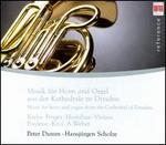 Music for Horn & Organ from the Cathedral of Dresden
