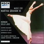 Music for Martha Graham, Vol. 3