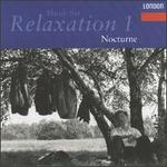 Music for Relaxation 1: Nocturne