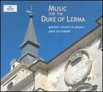 Music for the Duke of Lerma