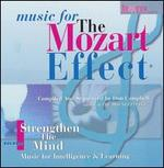 Music for the Mozart Effect, Vol. 1: Strengthen the Mind - Various Artists