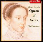 Music for the Queen of Scots
