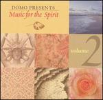 Music for the Spirit, Vol. 2
