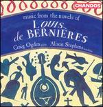 Music from the Novels of Louis de Berni�res