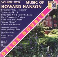 Music of Howard Hanson, Vol. 2 - Carol Rosenberger (piano); Seattle Symphony Chorale (choir, chorus); Seattle Symphony Orchestra; Gerard Schwarz (conductor)