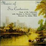 Music Of Six Centuries
