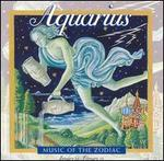 Music of the Zodiac: Aquarius
