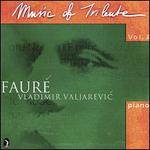 Music of Tribute , Vol. 3: Fauré