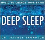 Music to Change Your Brain: Deep Sleep