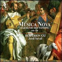 Musica Nova: Harmonie des Nations, 1500-1700 - Enrike Solinís (archlute); Hespèrion XXI; Jordi Savall (viola da gamba); Jordi Savall (theorbo); Jordi Savall (archlute);...