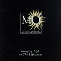 Musica Oscura: Bringing Light into the Unknown - Alan Ewing (bass); Andrew King (tenor); Consort of Musicke; David Thomas (bass); Emma Kirkby (soprano); English Trumpet Virtuosi (trumpet); English Trumpet Virtuosi; Evelyn Tubb (soprano); Frances Kelly (harp); Joseph Cornwell (tenor); Mary Nichols (alto)