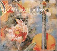 Musical Fantasy: Works by Shie Rozow - Brian O'Connor (french horn); Luke Maurer (viola); Robert Thies (piano); The Lyris Quartet
