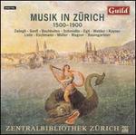 Musik in Zürich, 1500 - 1900