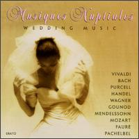 Musiques Nuptiales: Wedding Music - Camille Maurane (baritone); English Baroque Soloists; English Chamber Choir (chamber ensemble);...