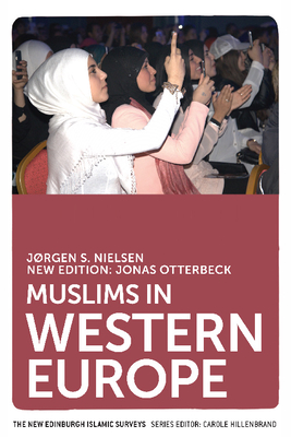 Muslims in Western Europe - Otterbeck, Jonas, and Nielsen, Jorgen
